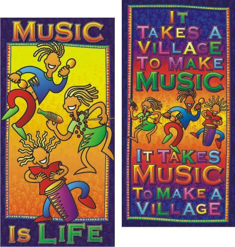 Music is Life  & It Takes a Village - Poster Set