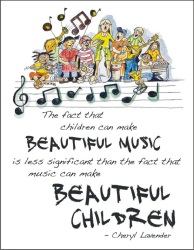 Beautiful Music, Beautiful Children - 18 x 24 Poster