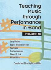 Teaching Music Through Performance in Band, Vol. 10 - Book