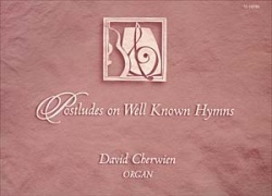 Postludes On Well Known Hymns - Organ