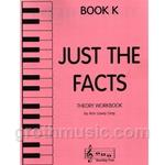 Just the Facts, Book K - Theory Workbook
