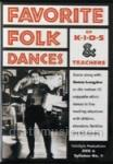 Favorite Folk Dances of Kids and Teachers Vol. 1 - DVD/Syllabus